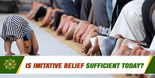 Is imitative belief sufficient today?
