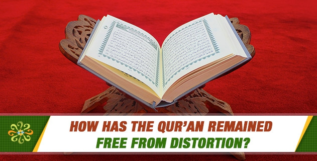 How has the Qur'an remained free from distortion?