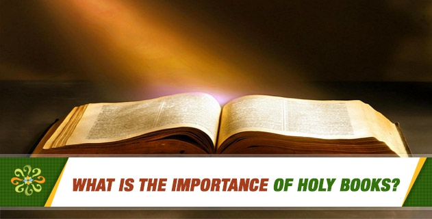 What is the Importance of Holy Books?