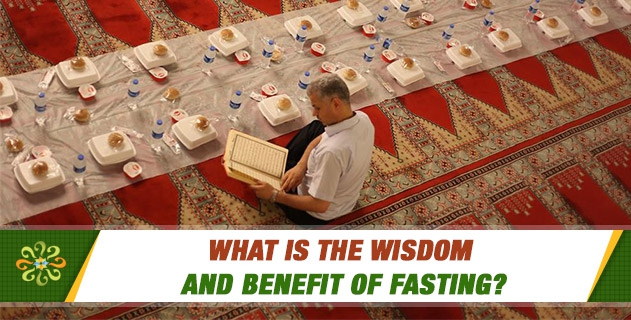 What is the wisdom and benefit of fasting?