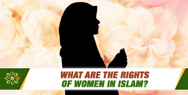 What are the rights of women in Islam? How do you answer the claims that Islam puts pressure and limitations on women?