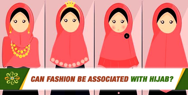 Can there not be fashion of tasattur (hijab)? Can Fashion be Associated with Hijab?