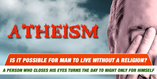 Is it possible for man to live without a religion?