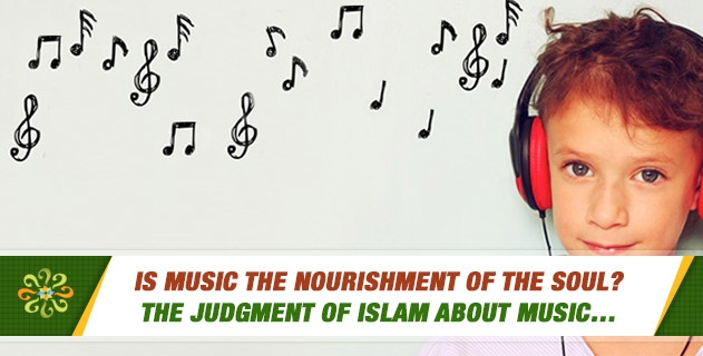 Is music the nourishment of the soul?