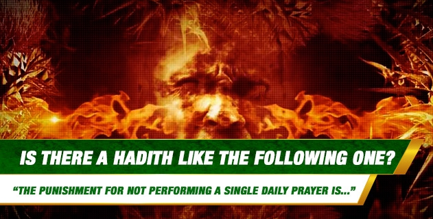 Is there a hadith stating that the punishment for not performing a single daily prayer is eighty years of hell torture?