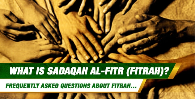 What is Sadaqah al-Fitr (Fitrah)?