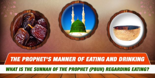 What is the sunnah of the Prophet (PBUH) regarding eating?