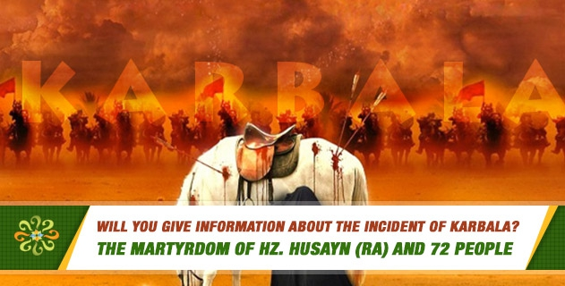 Will you give information about the incident of Karbala?