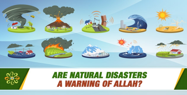 Are natural disasters a warning of Allah?