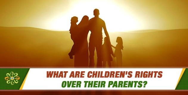 What are children's rights over their parents?